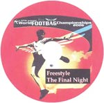 DVD ProKicker 2006 World Footbag Championships Freestyle Final Night